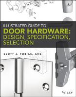 Illustrated Guide to Door Hardware  Design  Specification  Selection PDF
