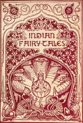 Indian Fairy Tales (Illustrated & Annotated Edition)