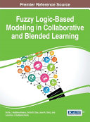 Fuzzy Logic-Based Modeling in Collaborative and Blended Learning