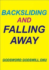 Backsliding and Falling Away: Leaving the Right Path