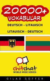 20000+ Deutsch - Litauisch Litauisch - Deutsch Vokabular