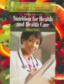 Nutrition for Health and Healthcare Book