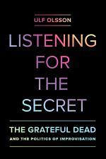 Listening for the Secret