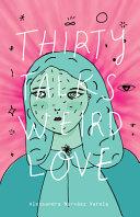Download Thirty Talks Weird Love Book