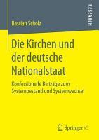 Die Kirchen und der deutsche Nationalstaat PDF