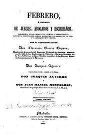 Febrero, ó Libreria de jueces, abogados y escribanos, comprensiva de los codigos civil, criminal y administrativo, tanto en la parte teorica como en la practica, con arreglo en un todo a la legislacion hoy vigente: Volumen 10