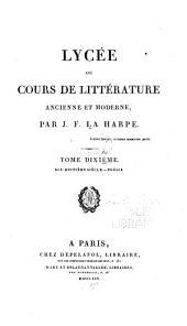 Lycée, ou, Cours de littérature ancienne et moderne: Volume10