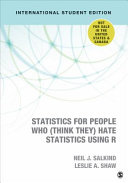 Statistics for People Who  Think They  Hate Statistics Using R   International Student Edition PDF
