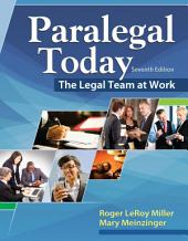 Paralegal Today: The Legal Team at Work: Edition 7
