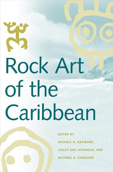Rock Art of the Caribbean PDF