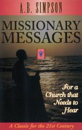 Missionary Messages: For a Church that Needs to Hear