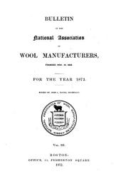 Bulletin of the National Association of Wool Manufacturers: Volume 3