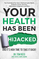 Your Health Has Been Hijacked