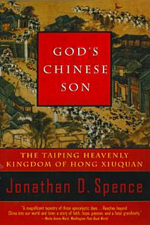 God s Chinese Son  The Taiping Heavenly Kingdom of Hong Xiuquan Book