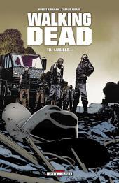 Walking Dead T18: Lucille...