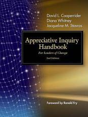The Appreciative Inquiry Handbook PDF