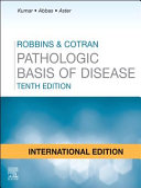 Robbins and Cotran Pathologic Basis of Disease International Edition PDF