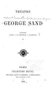 Théâtre de George Sand ...