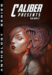 Caliber Presents #2
