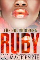 RUBY: THE GOLDDIGGERS - SHORT STORY ROMANCE BOOK 4