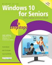 Windows 10 for Seniors in easy steps, 2nd Edition: Covers the Windows 10 Anniversary Update
