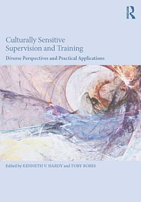 Culturally Sensitive Supervision and Training