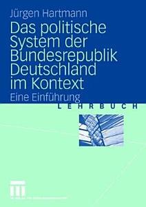 Das politische System der Bundesrepublik Deutschland im Kontext PDF