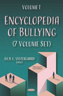 Encyclopedia of Bullying  7 Volume Set