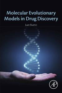 Molecular Evolutionary Models in Drug Discovery