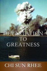 The Devastation To Greatness Book PDF
