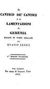 Il cantico de' cantici e le lamentazioni di Geremia recate in versi Italiani