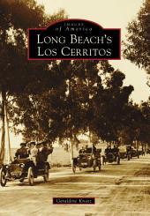 Long Beach's Los Cerritos