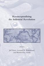 Reconceptualizing the Industrial Revolution PDF