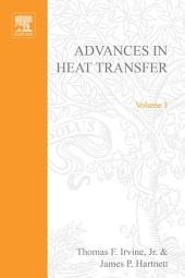 Advances in Heat Transfer: Volume 3
