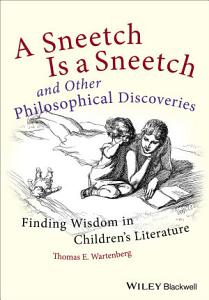 A Sneetch is a Sneetch and Other Philosophical Discoveries Book
