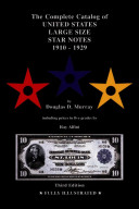 The Complete Catalog of United States Large Size Star Notes 1910 1929 PDF