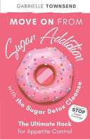 Move on From Sugar Addiction With the Sugar Detox Cleanse PDF