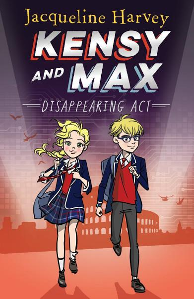 Download Kensy and Max 2  Disappearing Act Book