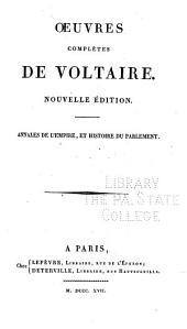 Oeuvres complètes de Voltaire: Annales de l'empire, et histoire du parlement