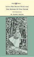 Little Red Riding Hood and the History of Tom Thumb   The Banbury Cross Series PDF