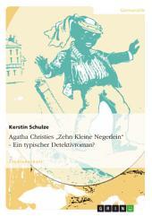"""Agatha Christies """"Zehn Kleine Negerlein"""" - Ein typischer Detektivroman?"""