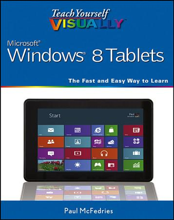 Teach Yourself VISUALLY Windows 8 Tablets PDF