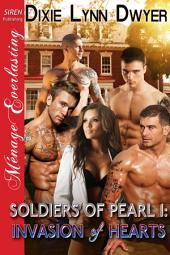Soldiers of Pearl 1: Invasion of Hearts