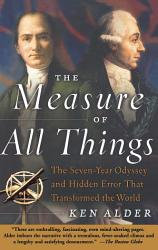 The Measure Of All Things Book PDF