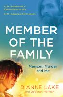 Member of the Family  Manson  Murder and Me PDF