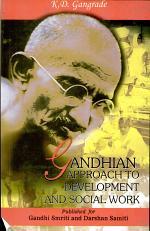 Gandhian Approach to Development and Social Work