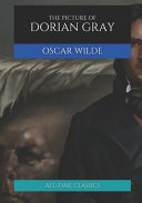 The Picture of Dorian Gray (All-Time Classics)