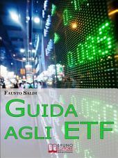 Guida agli ETF. (Ebook italiano - Anteprima Gratis)