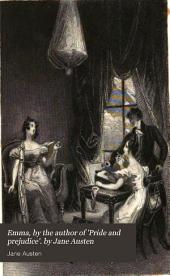 Emma, by the author of 'Pride and prejudice'. by Jane Austen
