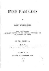 Uncle Tom's Cabin: Volume 2